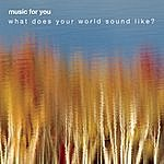 Yo-Yo Ma Music For You Sampler: What Does Your World Sound Like?