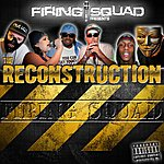 The Firing Squad The Reconstruction
