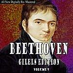 Emil Gilels Beethoven Giles Edition Volume 5