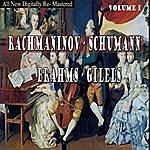 Emil Gilels Rachmaninov, Schumann, Brahms - Gilels Volume I