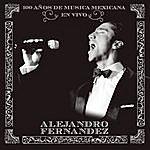 Alejandro Fernandez En Vivo 100 Años De Musica Mexicana