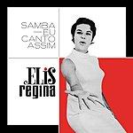 Elis Regina Samba Eu Canto Assim