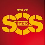 The S.O.S. Band Best Of
