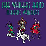 The Wailers Majestic Warriors