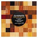 Gui Boratto Paralelo (Remixes) - Single