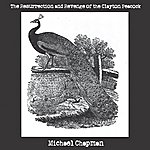 Michael Chapman The Resurrection And Revenge Of The Clayton Peacock