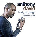 Anthony David Body Language - Ep