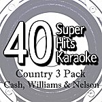 B Star 40 Super Hits Karaoke: Country 3 Pack (Cash, Williams & Nelson)