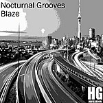 Blaze Nocturnal Groove