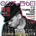 Chris Brown Turn Up The Music (Single)