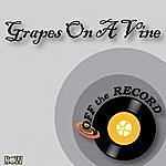 Off The Record Grapes On A Vine