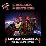 The Bollock Brothers Live And Dangerous