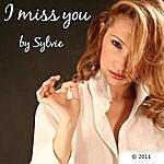 Sylvie I Miss You