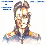 Joe Business & The Bad Mo' Stanky's No Expiration Date
