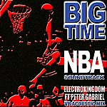 Electrokingdom Big Time (Nba Soundtrack)