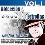 Carlos Gardel Colección 5 Estrellas. Carlos Gardel. Vol. 1