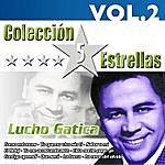 Lucho Gatica Colección 5 Estrellas. Lucho Gatica. Vol. 2