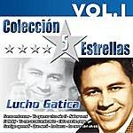 Lucho Gatica Colección 5 Estrellas. Lucho Gatica. Vol. 1