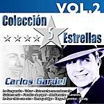 Carlos Gardel Colección 5 Estrellas. Carlos Gardel. Vol. 2