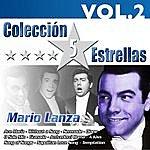 Mario Lanza Colección 5 Estrellas. Mario Lanza. Vol. 2