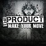 The Product Make Your Move - Single