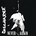 Discharge Never Again