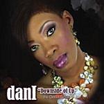 Dani Downside Of Up (Feat. Ampliphied Noiz) [ Single]