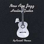 Russell Thomas New Age Jazz Healing Guitar
