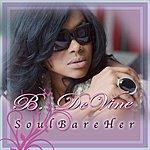 B Devine Soul Bare Her
