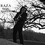 Raza Mahiya - Single