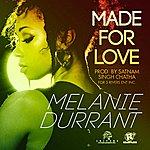 Melanie Durrant Made For Love - Single