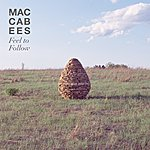 The Maccabees Feel To Follow