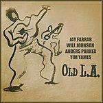 Jay Farrar Old L.A.