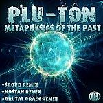 Pluton Metaphysics Of The Past