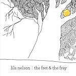 Lila Nelson The Fret & The Fray