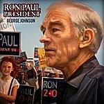 George Johnson Ron Paul For President