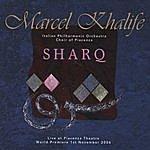 Marcel Khalife Sharq (Live At Piacenza Theatre)