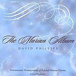 David Phillips The Marian Album