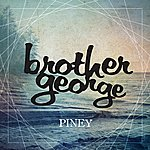Brother George Piney