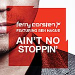 Ferry Corsten Ain't No Stoppin'
