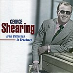 George Shearing From Battersea To Broadway
