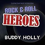 Buddy Holly & The Crickets Rock 'n' Roll Heroes ... Buddy Holly