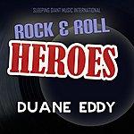 Duane Eddy Rock 'n' Roll Heroes ... Duane Eddy