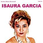 Isaura Garcia Isaura Garcia