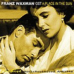 Franz Waxman Ost A Place In The Sun