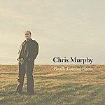 Chris Murphy Finally Coming Home