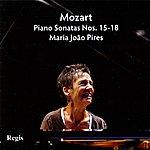 Maria João Pires Mozart: Piano Sonatas No. 15-18