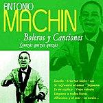Antonio Machin Boleros Y Canciones - Quizas, Quizas, Quizas