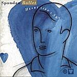 Spandau Ballet Heart Like A Sky
