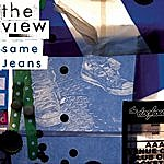 The View Same Jeans